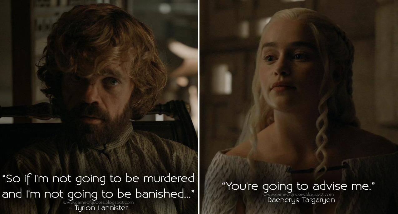 Daenerys had perfect persona for Tyrion